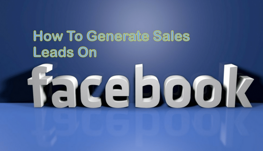 5-ways-to-generate-qualified-leads-using-facebook