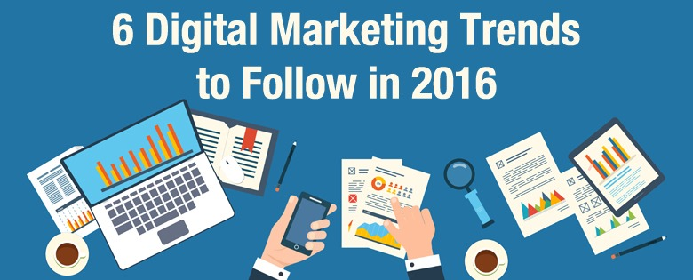 digital-marketing-trends-to-follow-in-2016-vibewebsolutions