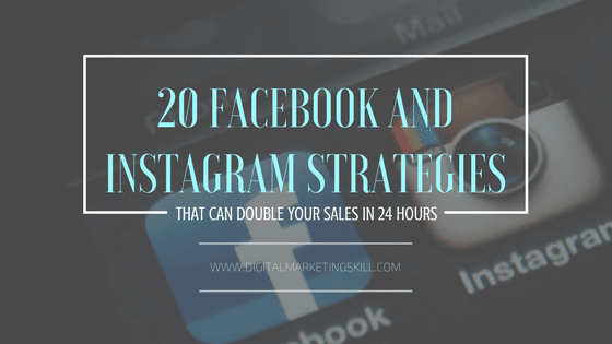 facebook and instagram strategy that can double your sales