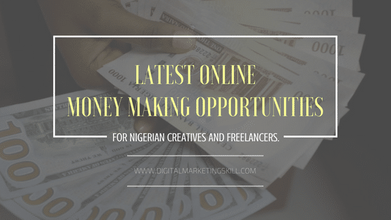 latest online money making opportunities in nigeria