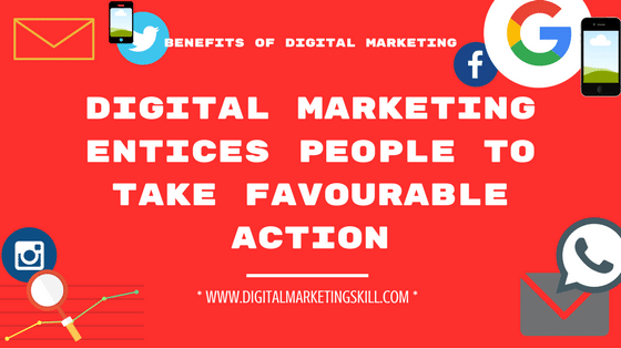 BENEFITS OF DIGITAL MARKETING