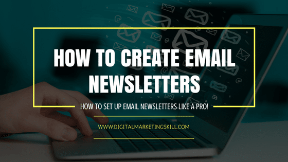 HOW TO SETUP EMAIL NEWSLETTERS