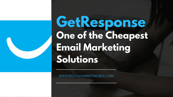 GetResponse Review _ One of the Cheapest Email Marketing Solutions