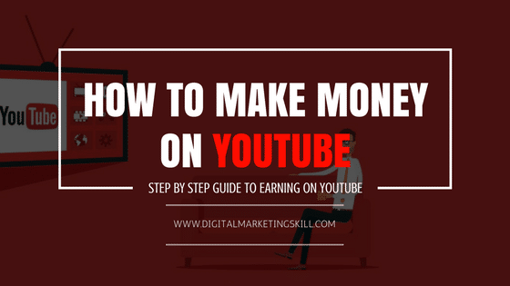 HOW TO MAKE MONEY ON YOUTUBE - STEP BY STEP GUIDE TO EARNING ON YOUTUBE