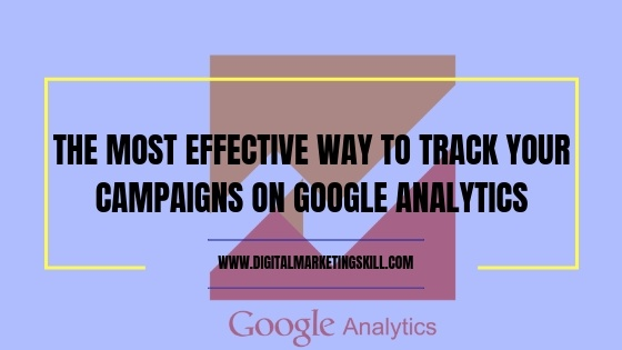google analytics campaign tracking