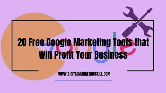 Free Google Marketing Tools